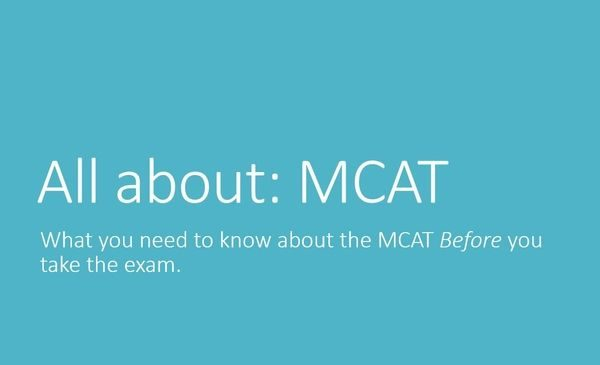 first image slide with words all about: mcat