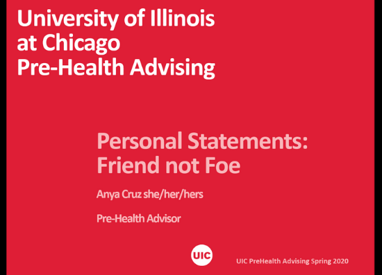 title slide of presentation with the title personal statements: friend not foe by UIC Pre-health advising